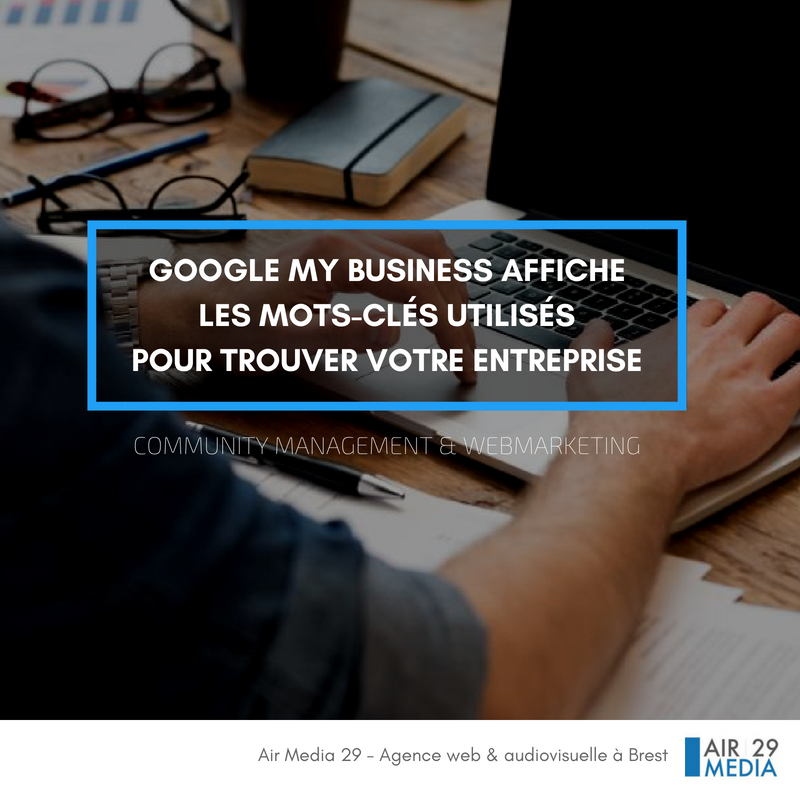 2018 09 google my business mots cles utilises air media 29 agence web brest finistere 2